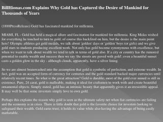 billhionas.com explains why gold has captured the desire of