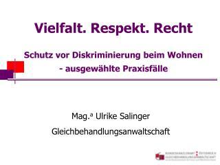 Vielfalt. Respekt. Recht  Schutz vor Diskriminierung beim Wohnen - ausgew hlte Praxisf lle