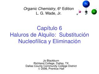 Cap tulo 6 Haluros de Alquilo:  Substituci n Nucleof lica y Eliminaci n