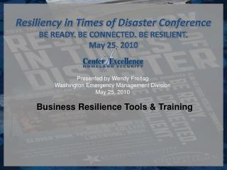 Presented by Wendy Freitag  Washington Emergency Management Division  May 25, 2010