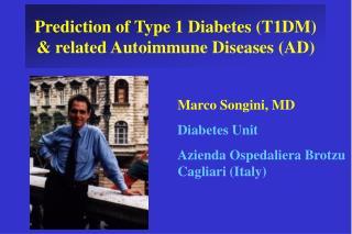 Prediction of Type 1 Diabetes T1DM  related Autoimmune Diseases AD