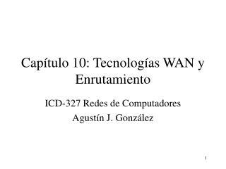 Cap tulo 10: Tecnolog as WAN y Enrutamiento