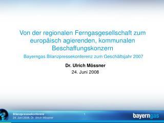 Von der regionalen Ferngasgesellschaft zum europ isch agierenden, kommunalen Beschaffungskonzern   Bayerngas Bilanzpress