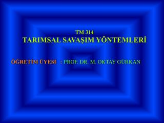 TM 314  TARIMSAL SAVASIM Y NTEMLERI