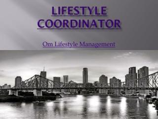 Lifestyle coordinator