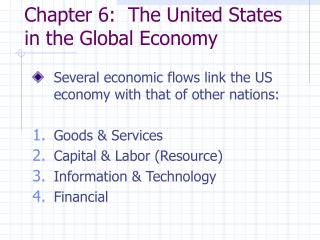 chapter 6: the united states in the global economy
