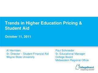 Trends in Higher Education Pricing  Student Aid  October 11, 2011