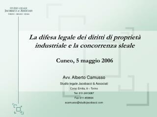 La difesa legale dei diritti di propriet  industriale e la concorrenza sleale   Cuneo, 5 maggio 2006