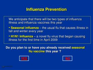 Influenza Prevention