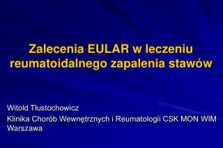 Zalecenia EULAR w leczeniu reumatoidalnego zapalenia staw w