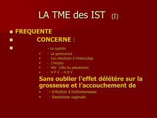 LA TME des IST  I