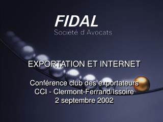 EXPORTATION ET INTERNET  Conf rence club des exportateurs CCI - Clermont-Ferrand