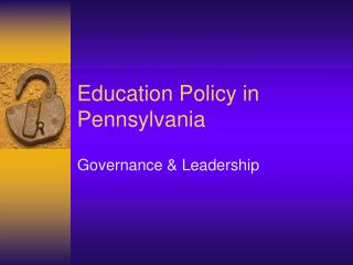 Education Policy in Pennsylvania