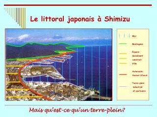 Le littoral japonais   Shimizu