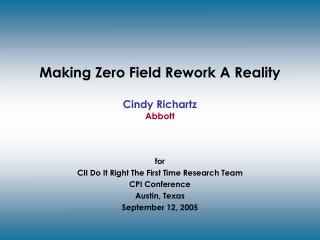 Making Zero Field Rework A Reality  Cindy Richartz  Abbott