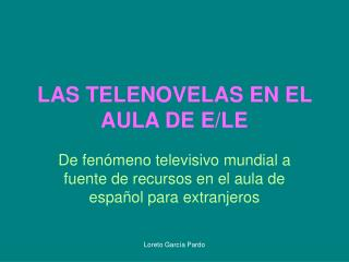 LAS TELENOVELAS EN EL AULA DE E