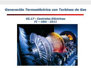 Generaci n Termoel ctrica con Turbinas de Gas