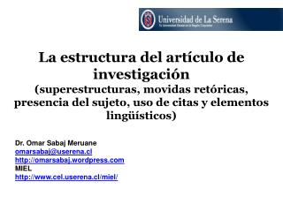 La estructura del art culo de investigaci n  superestructuras, movidas ret ricas,  presencia del sujeto, uso de citas y