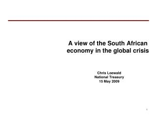 A view of the South African economy in the global crisis