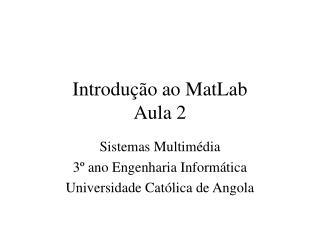 Introdu  o ao MatLab Aula 2