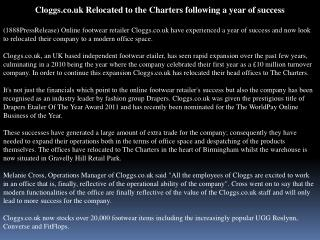 cloggs.co.uk relocated to the charters following a year of s