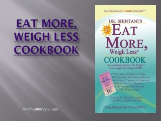 Eat More, Weigh Less 32