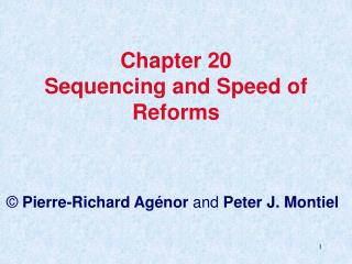 Chapter 20 Sequencing and Speed of Reforms