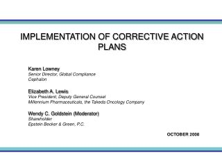 IMPLEMENTATION OF CORRECTIVE ACTION PLANS