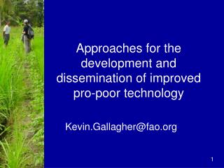 Approaches for the development and dissemination of improved pro-poor technology