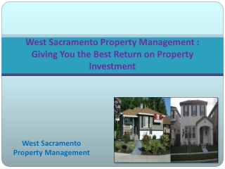 West Sacramento Property Management : Giving You the Best Return on Property Investment