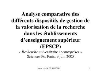Analyse comparative des diff rents dispositifs de gestion de la valorisation de la recherche dans les  tablissements d e
