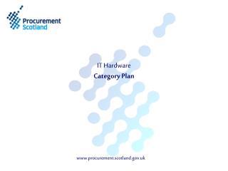 IT Hardware  Category Plan