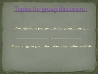 Topics for group discussion