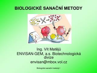 BIOLOGICK  SANACN  METODY