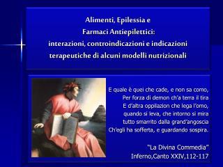 Alimenti, Epilessia e  Farmaci Antiepilettici: interazioni, controindicazioni e indicazioni terapeutiche di alcuni model
