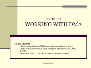 SECTION 3 WORKING WITH DMA