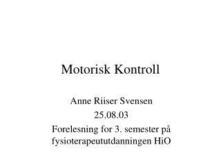 Motorisk Kontroll