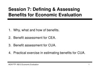Session 7: Defining  Assessing Benefits for Economic Evaluation