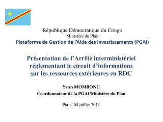 R publique D mocratique du Congo Minist re du Plan Plateforme de Gestion de l Aide des Investissements PGAI