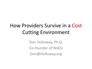How Providers Survive in a Cost Cutting Environment