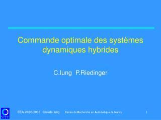 Commande optimale des syst mes dynamiques hybrides