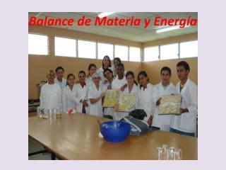 Balance de Materia y Energ a