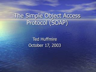 The Simple Object Access Protocol SOAP