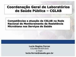 Coordena  o Geral de Laborat rios de Sa de P blica   CGLAB
