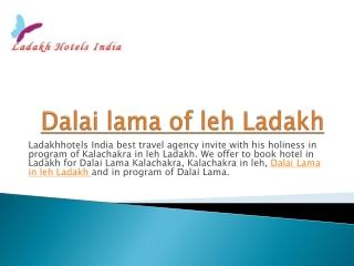 dalai lama of leh  ladakh