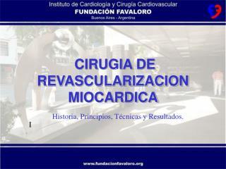 CIRUGIA DE REVASCULARIZACION MIOCARDICA