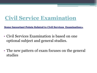 Some news for Civil Service Examination