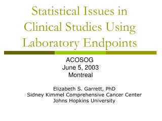 Statistical Issues in Clinical Studies Using Laboratory Endpoints