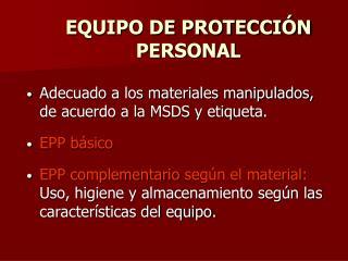 EQUIPO DE PROTECCI N PERSONAL