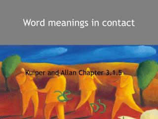 Word meanings in contact